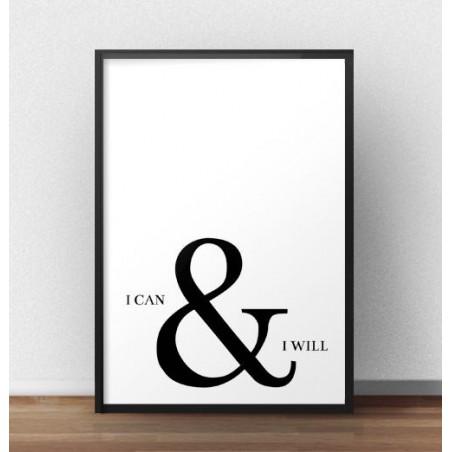 """Motywacyjny plakat z napisem """"I can & I will"""" rozm. 40x50"""