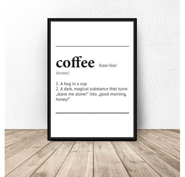 Plakat z napisem definicji słowa Coffee
