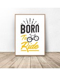Plakat z napisem Born to ride 2