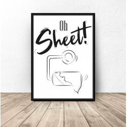 "Plakat do Å'azienki ""Oh sheet"""