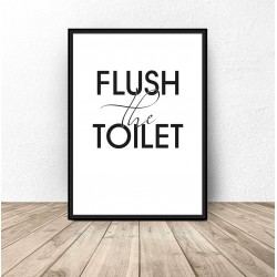 "Plakat do łazienki ""Flush the toilet"""