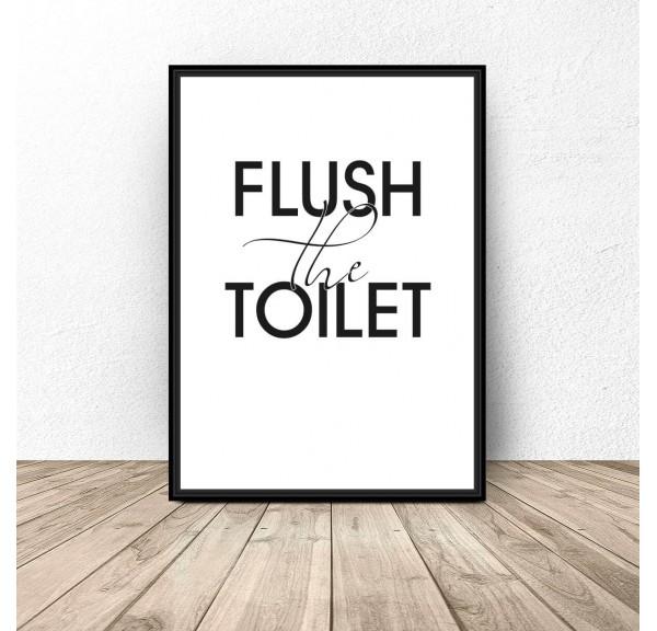 Plakat do łazienki Flush the toilet