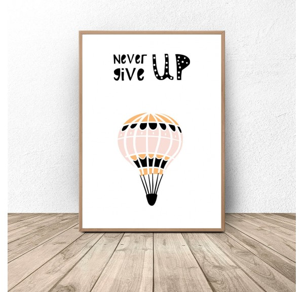 Plakat dla dzieci z balonem Never give up