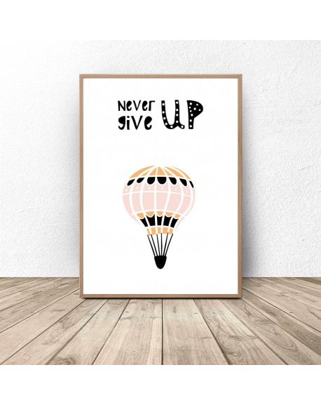 "Plakat dla dzieci z balonem ""Never give up"""