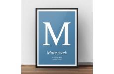 Plakat metryczka dla dziecka z niebieskim tłem i dużą literką