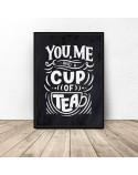 Czarny plakat do kuchni You, me cup of tea 2