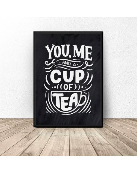 "Czarny plakat do kuchni ""You, me cup of tea"""