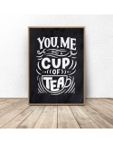 Czarny plakat do kuchni You, me cup of tea 3