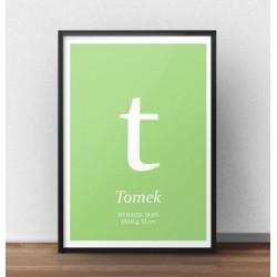 Plakat metryczka dla dziecka z zielonym tłem i małą literką
