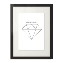 """Plakat z diamentem i napisem """"Shine like a diamond"""" na białym tle"""