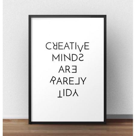 "Motywacyjny plakat z napisem ""Creative minds are rarely tidy"""