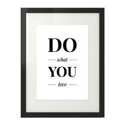 """Plakat z motywującym napisem """"Do what you love"""""""