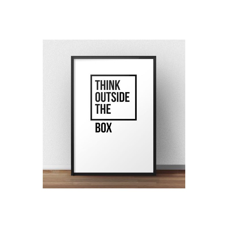Motivational poster with the words Think outside the box