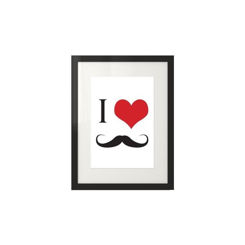 Wall poster I love mustache