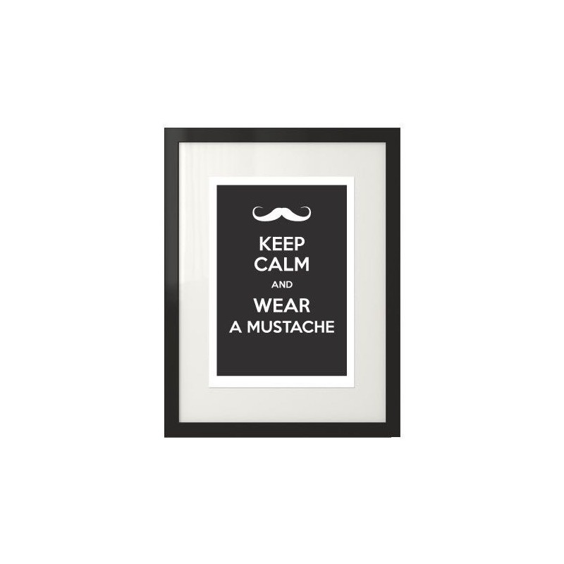 Typographic poster with the words Keep calm and wear a mustache