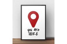 """Kolorowa grafika na ścianę """"You are here"""""""