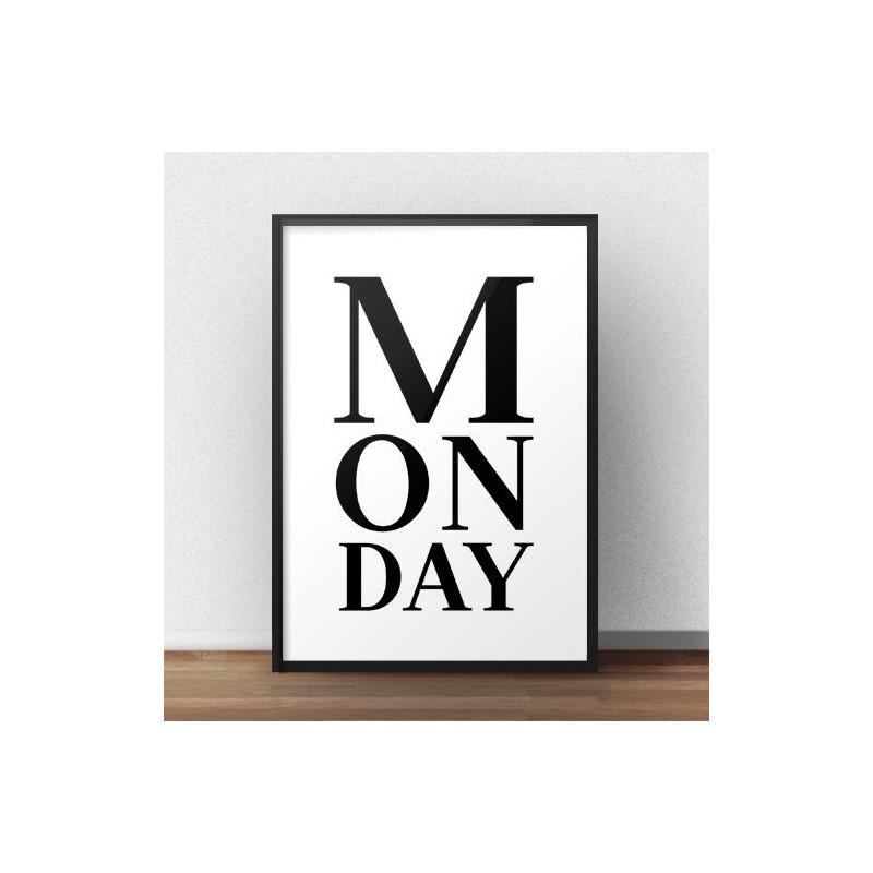 "Plakat z napisem ""Monday"""